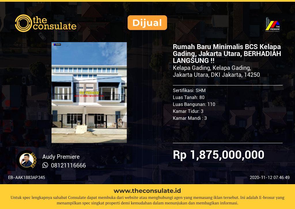 Rumah Baru Minimalis BCS Kelapa Gading, Jakarta Utara, BERHADIAH LANGSUNG !!