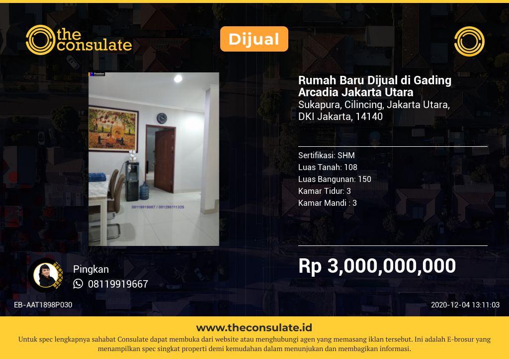 Rumah Baru Dijual di Gading Arcadia Jakarta Utara